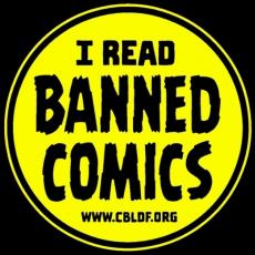 """I READ BANNED COMICS"" www.cbldf.org"
